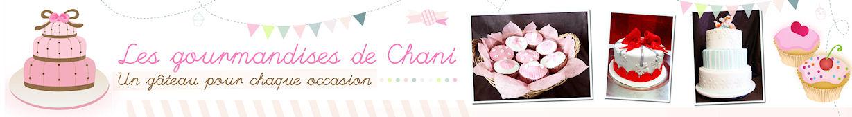 Les gourmandises de Chani